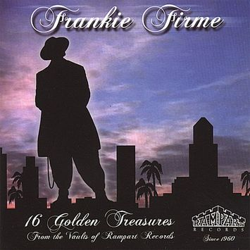 Frankie Presents Firme 16 Golden Treasures from the Vaults of Rampart Rec