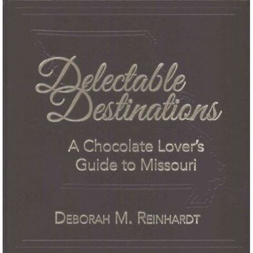 Acclaim Press, Incorporated Delectable Destinations: A Chocolate Loverr