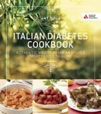 American Diabetes Association Italian Diabetes Cookbook: Delicious And Healthful Dishes From Venice To Sicily