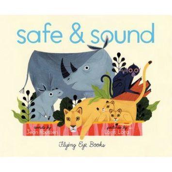 Nobrow Press Ltd. Safe And Sound