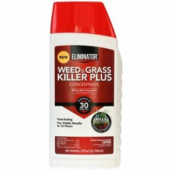 Eliminator Fast Acting Weed and Grass Killer Plus, Concentrate Formula, 32 oz