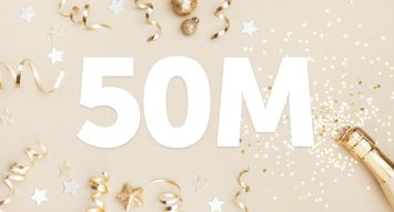Did You Leave Our 50 Millionth Review? Find Out Now!
