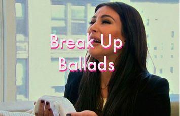 Influenster Playlist: Breakup Ballads