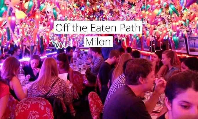 Off The Eaten Path: Milon