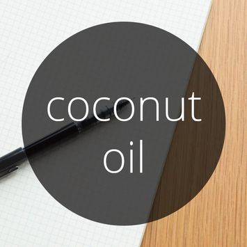 Word of the Day: Coconut Oil