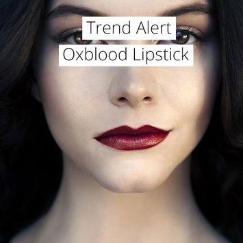 Trend Alert: Oxblood Lips