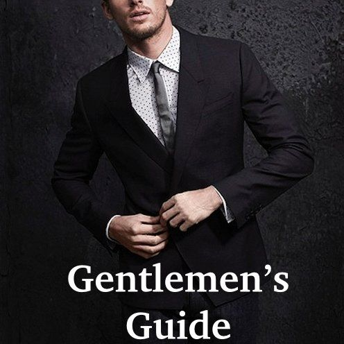 The Gentlemen's Guide to Being Dapper: Great Grooming for the Best Beard