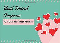 """Best Friend Coupons (30 """"I Owe You"""" Treat Vouchers)"""