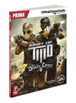 Random House Army of Two: The Devil's Cartel: Prima Official Game Guide