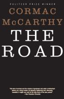 The Road (Pulitzer Prize Winner) by Cormac McCarthy
