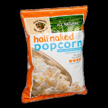 Good Health Natural Foods Half Naked Popcorn
