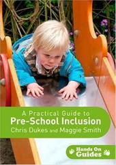 A Practical Guide to Pre-school Inclusion (Hands on Guides)