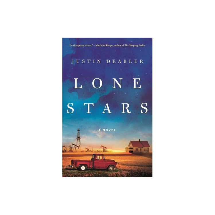 Lone Stars - by Justin Deabler (Hardcover)