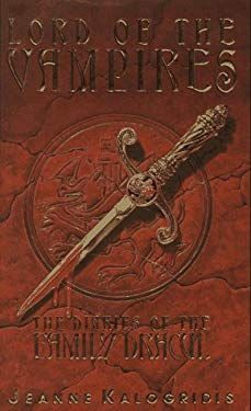 Lord of the Vampires : The Diaries of the Family Dracul