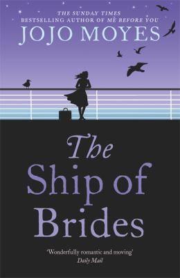 Id245z - Jojo Moyes - The Ship Of Brides - Paperback -