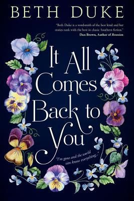 It All Comes Back to You - by Beth Duke (Paperback)
