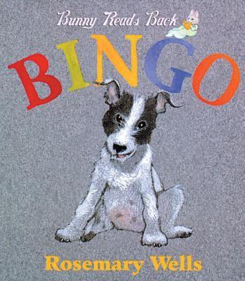 Bingo! - (Bunny Read's Back) by Rosemary Wells (Board Book)