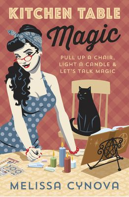 Kitchen Table Magic: Pull Up a Chair, Light a Candle & Let's Talk Magic (Paperback)