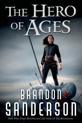 The Hero of Ages - (Mistborn Trilogy) by Brandon Sanderson (Paperback)