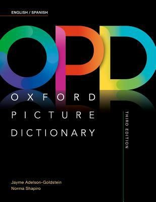 Oxford Picture Dictionary Third Edition: English/Spanish Dictionary - 3 Edition (Paperback)
