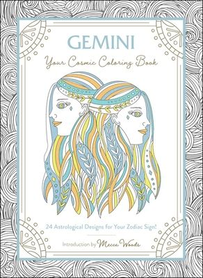 Gemini: Your Cosmic Coloring Book - by Mecca Woods (Calendar)