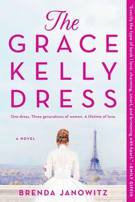 The Grace Kelly Dress - by Brenda Janowitz (Paperback)