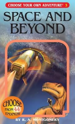 Space and Beyond - by R A Montgomery (Paperback)
