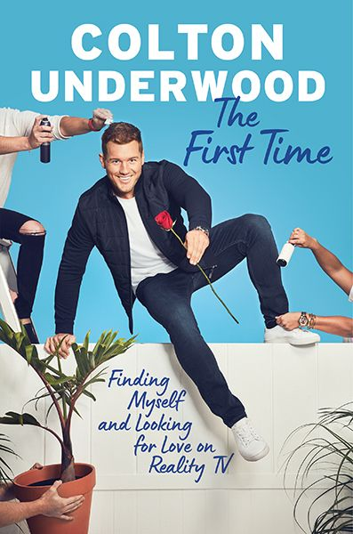 The First Time - by Colton Underwood (Hardcover)
