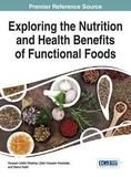 Igi Global Exploring the Nutrition and Health Benefits of Functional Foods