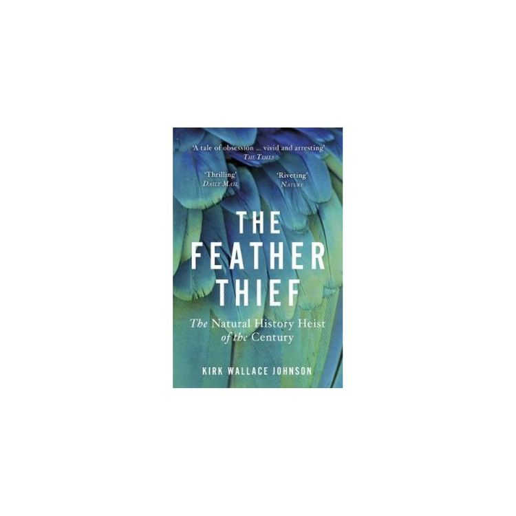 Id245z - Kirk Wallace Johnson - The Feather Thief - Paperback