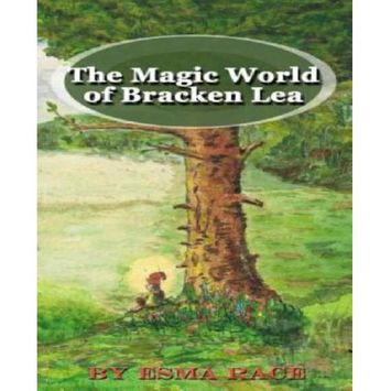 Crimson Cloak Publishing The Magic World of Bracken Lea