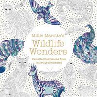 Millie Marotta's Wildlife Wonders: Favorite Illustrations from Coloring Adventures (A Millie Marotta Adult Coloring Book)