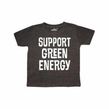 Support Green Energy Toddler T-Shirt