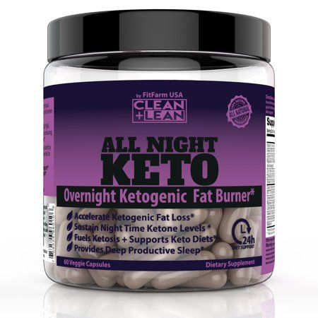 CLEAN+LEAN ALL NIGHT KETO:  First Ever Overnight Ketogenic Fat Burner & Sleep Aid  BHB Ketones + MCT Oil Extract + Vitamins & Minerals  24 HR Diet Support All Natural