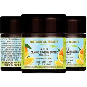 ORANGE BLOSSOM (PACIFIC) OIL - BUTTER 100% Natural / 100% PURE BOTANICALS. Premium Quality. 2 Fl.oz.- 60 ml. For Skin, Hair and Nail Care