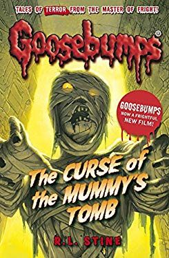 The Curse Of The Mummy's Tomb (goosebumps) By R. L. Stine.