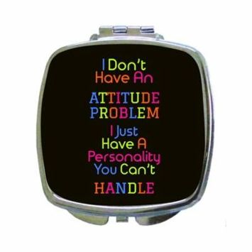 Funny Novelty Attitude Personality Quote Expression in Color - Compact Beauty Mirror - Square Shaped