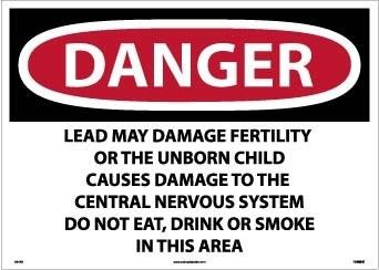 National Marker DANGER LEAD MAY DAMAGE FERTILITY OR THE UNBORN CHILD CAUSES DAMAGE TO THE CENTRAL NERVOUS SYSTEM DO NOT EAT, DRINK OR SMOKE IN THIS AREA, 20 X 28, PS VINYL (Pack of 2)