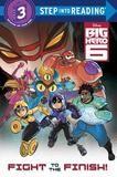 Random House Fight To The Finish! (disney Big Hero 6)