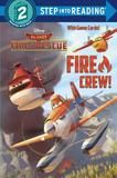 Random House Fire Crew! (disney Planes: Fire & Rescue)