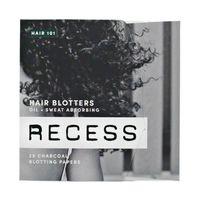 RECESS HAIR 101: Hair Blotters