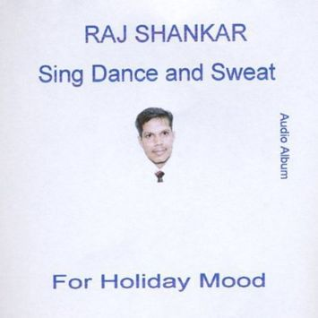 Raj Shankar Sing Dance & Sweat