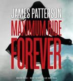 Hachette Audio Maximum Ride Forever (Maximum Ride Series #9)