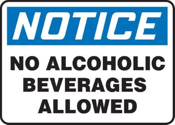 Accu Form Accuform NO ALCOHOLIC BEVERAGES ALLOWED (MACC800XL)