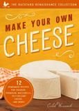 Familius Make Your Own Cheese: 12 Recipes For Cheddar, Parmesan, Mozzarella, Self-reliant Cheese, And More!