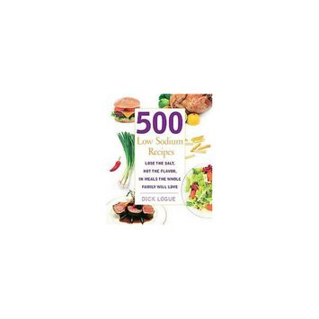 Beats 500 Low Sodium Recipes: Lose the Salt, Not the Flavor, in Meals the Whole Family Will Love (Paperback)