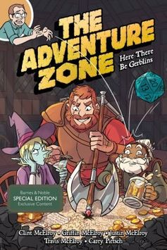 The Adventure Zone: Here There Be Gerblins (B&N Exclusive Edition)