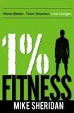 Lean Living Inc 1% Fitness: Move Better. Train Smarter. Live Longer.