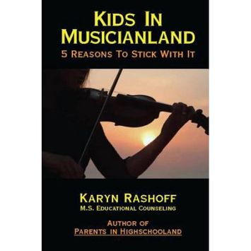 Barkingdogbooks Kids in Musicianland: 5 Reasons to Stick with It