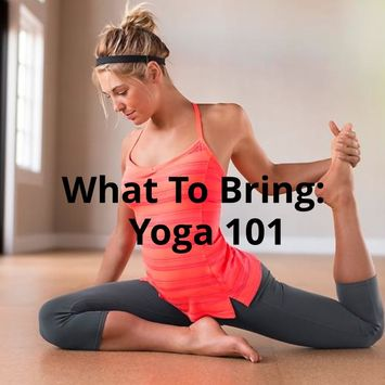 What To Bring: Yoga 101